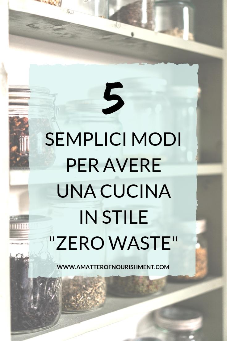 """5 semplici modi per avere una cucina in stile """"zero waste"""""""